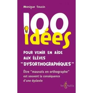 100-idees-pour-venir-en-aide-aux-eleves-dysorthographiques